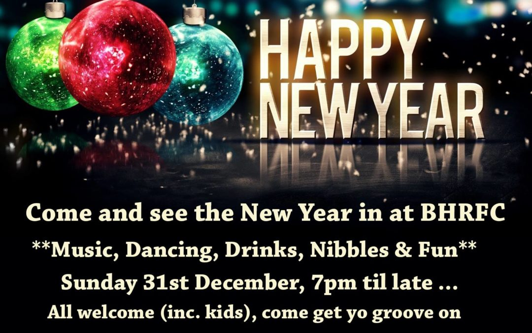 New Years Eve at BHRFC